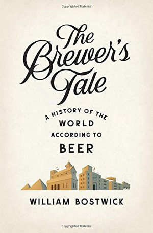Preview thumbnail for The Brewer's Tale: A History of the World According to Beer