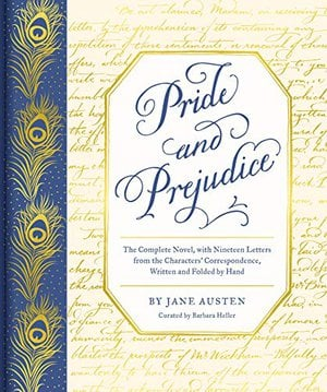 Preview thumbnail for 'Pride and Prejudice: The Complete Novel, with Nineteen Letters from the Characters' Correspondence, Written and Folded by Hand