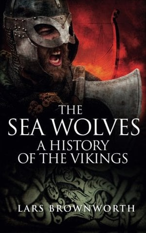 Preview thumbnail for video 'The Sea Wolves: A History of the Vikings