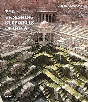 Preview thumbnail for The Vanishing Stepwells of India