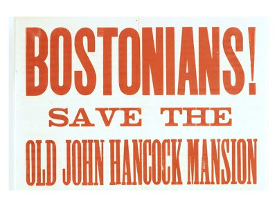 A broadsheet campaigned to save the house once owned by John Hancock.