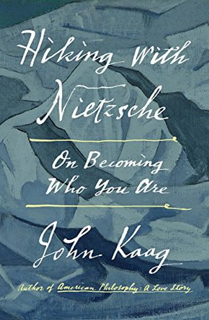 Preview thumbnail for 'Hiking with Nietzsche: On Becoming Who You Are