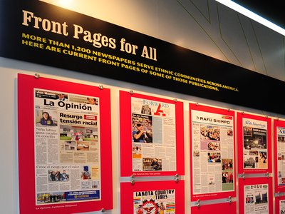 More than 1,200 newspapers serve ethnic communities across America. Current front pages from some of those publications are on display at the Newseum.