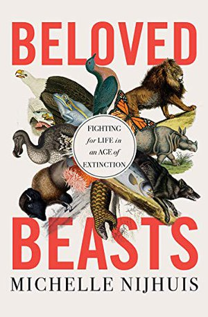 Preview thumbnail for 'Beloved Beasts: Fighting for Life in an Age of Extinction
