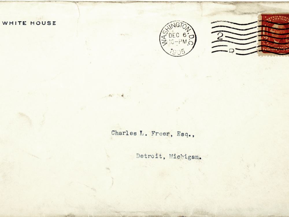 Correspondence from President Theodore Roosevelt to Charles Lang Freer, Freer and Sackler Archives.