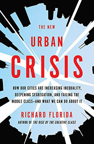 Preview thumbnail for The New Urban Crisis: How Our Cities Are Increasing Inequality, Deepening Segregation, and Failing the Middle Class-and What We Can Do About It