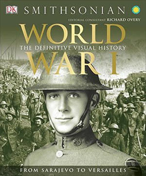 Preview thumbnail for World War I: The Definitive Visual History